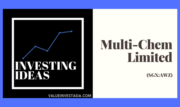 #3 Investing Ideas – Why Multi-Chem Limited is Undervalued?(SGX:AWZ) [PLUS REVIEW]