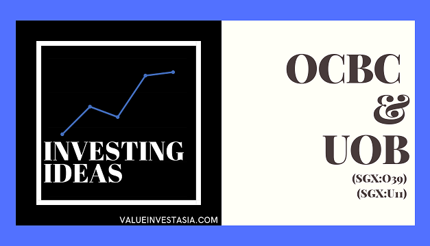 #1 Investing Ideas – OCBC Ltd & UOB Ltd (Plus Review!)