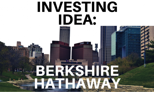 #14 INVESTING IDEAS – Berkshire Hathaway (BRK.B) [With Review]