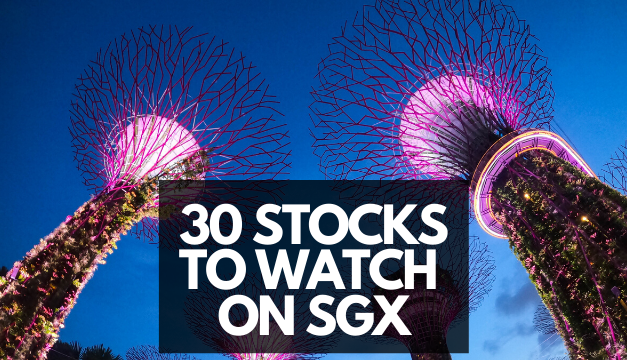 30 Stocks to watch on the Singapore Exchange