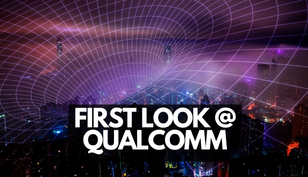 FIRST LOOK AT QUALCOMM: THE FUTURE OF 5G?