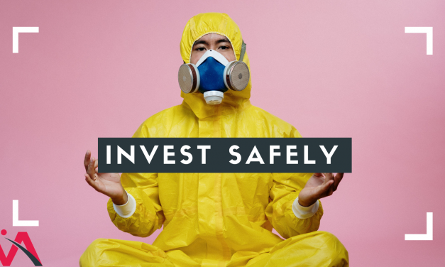 The True Meaning of INVEST SAFELY