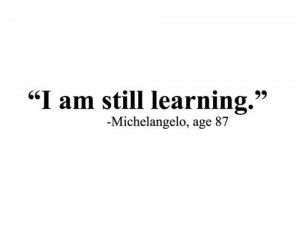 learning--keep on learning, learning never stops