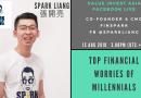 Top Financial Worries of Millennial Investors – Spark Liang 张开亮